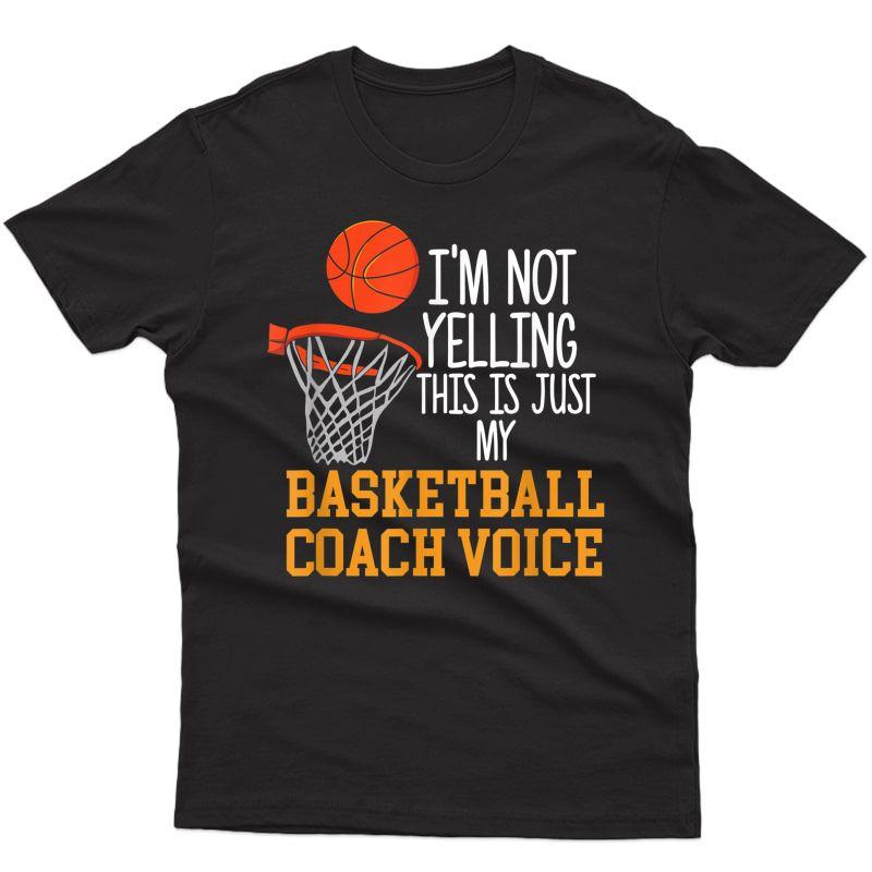 Basketball Coach Voice, Funny Basketball Coach Tshirt