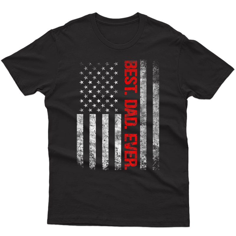 Best Dad Ever Vintage American Flag Father's Day Christmas T-shirt