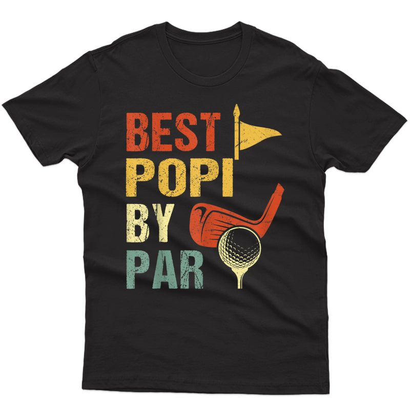Best Popi By Par Father's Day Gifts Golf T-shirt