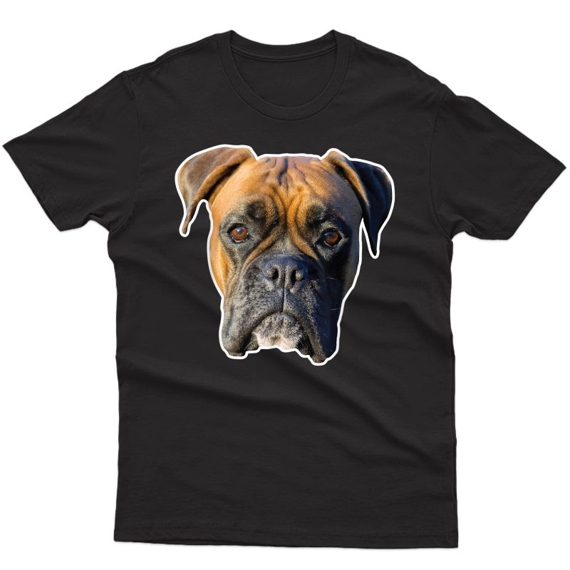 Boxer Face T-shirt Funny For Dog Lovers