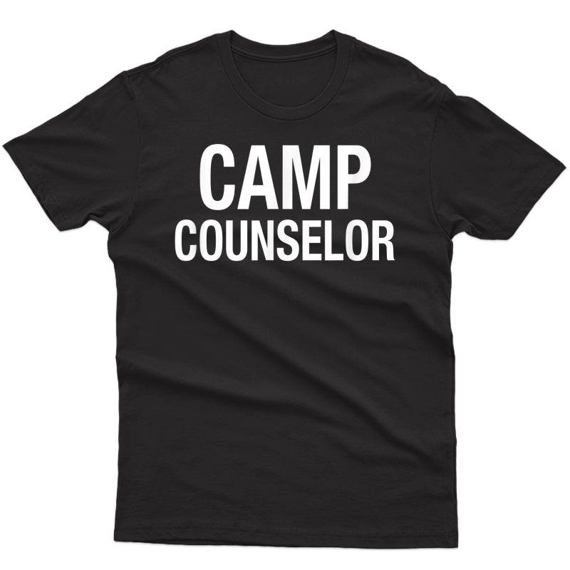 Camp Counselor Summer Camping Leader Volunteer T-shirt