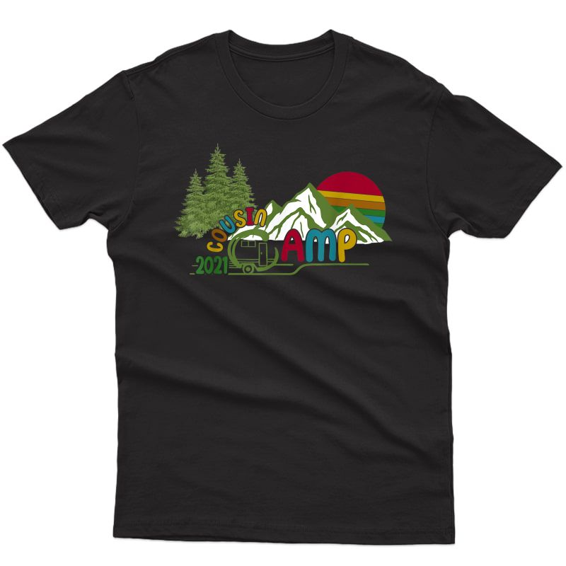 Cousin Camp 2021 Family Camping Summer Vacation Cousin Crew T-shirt