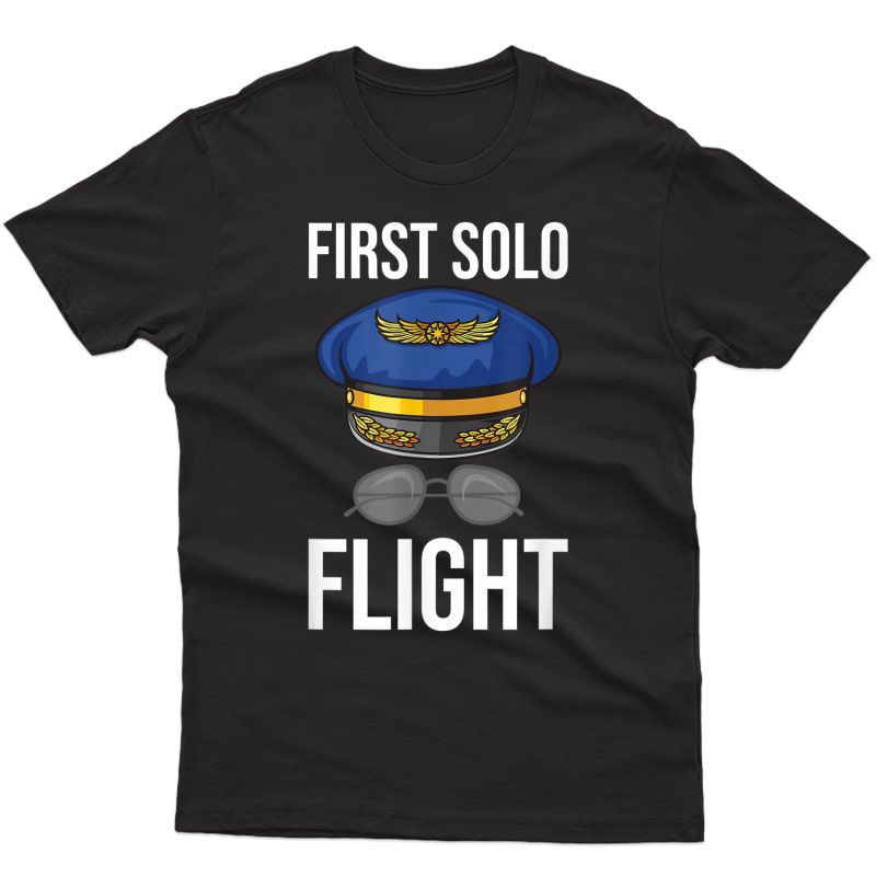 First Solo Flight Future Pilot Job T-shirt