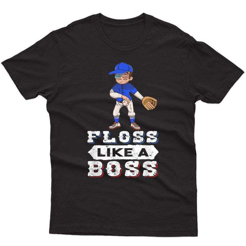 Floss Like A Boss Shirt Baseball Pit 4th Of July