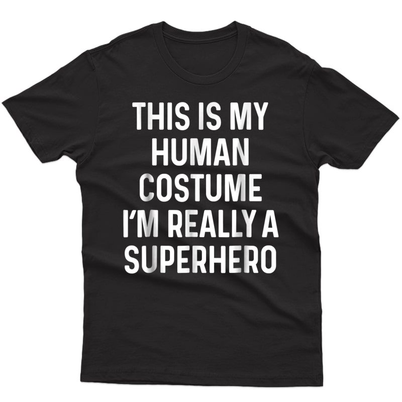 Funny Superhero Costume Shirt Halloween Adult