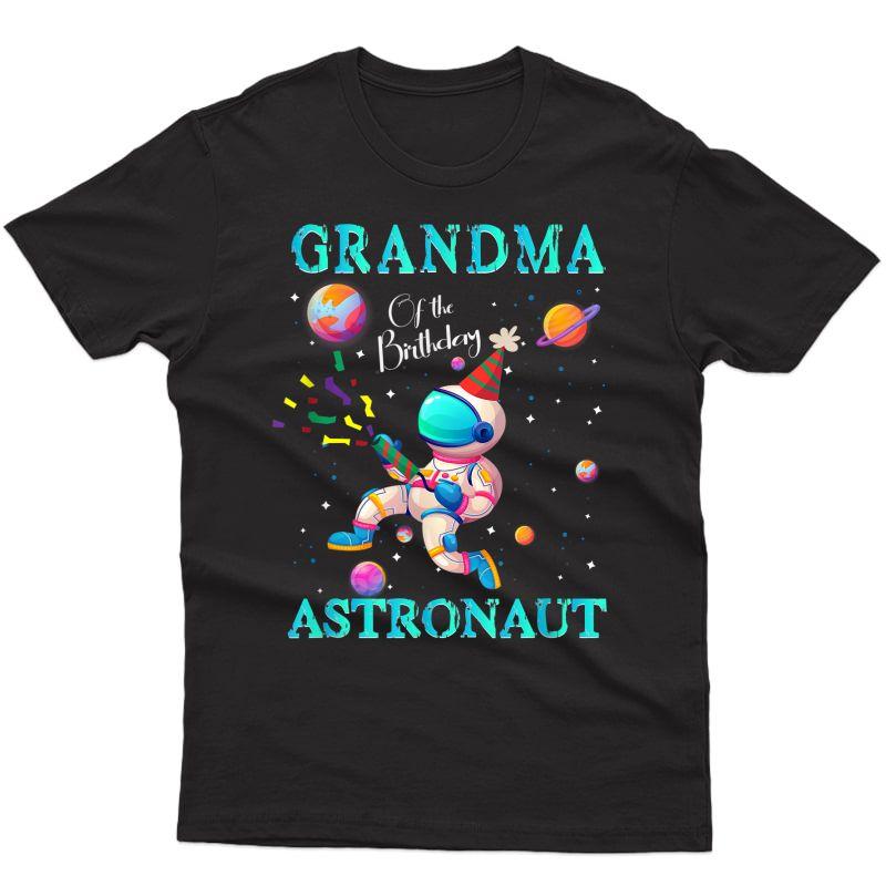 Grandma Of The Birthday Astronaut Girl Space Theme T-shirt