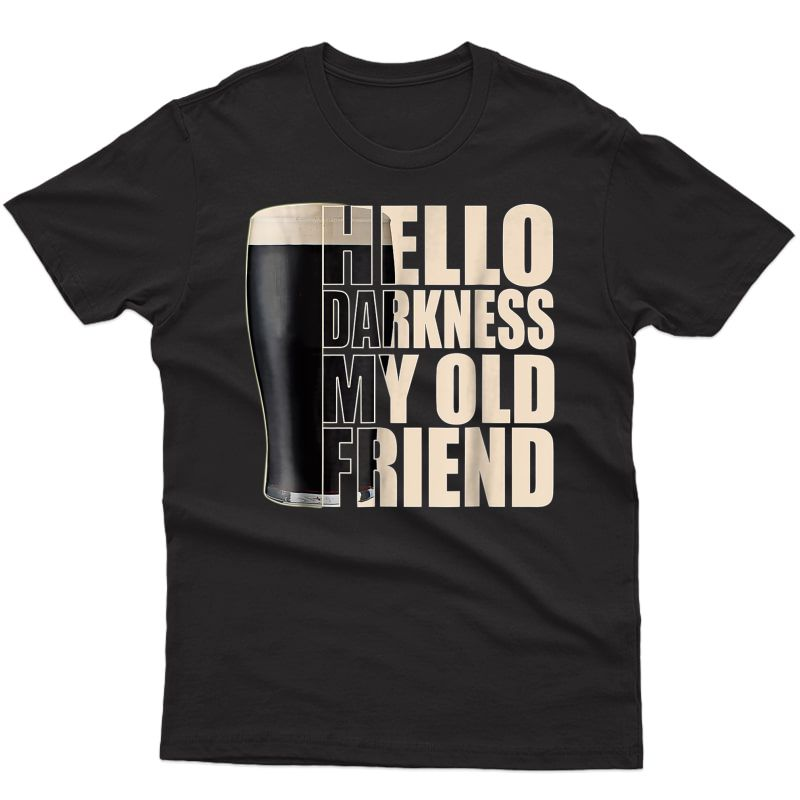Hello Darkness My Old Friend Stout Beer T