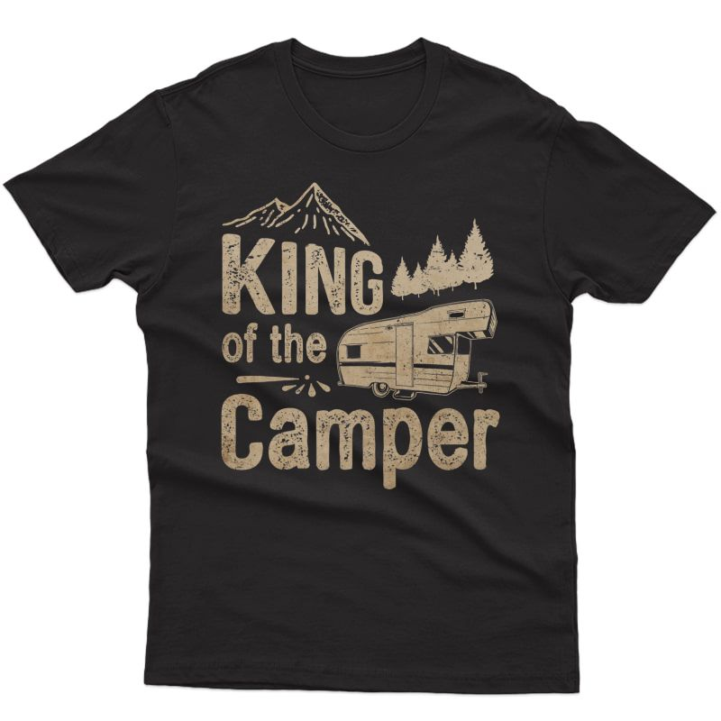 King Of The Camper - Nature Lover & Camping Travel Trailer Premium T-shirt