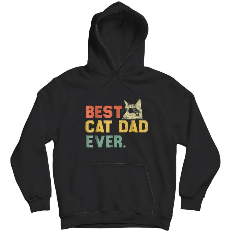 S Best Cat Dad Ever T-shirt Cat Daddy Gift Shirts Unisex Pullover Hoodie