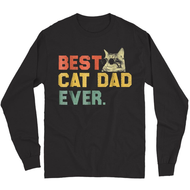 S Best Cat Dad Ever T-shirt Cat Daddy Gift Shirts Long Sleeve T-shirt