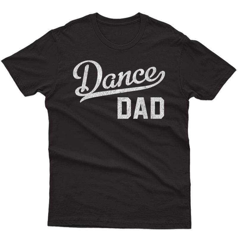 S Dance Dad Proud Dancer Father T-shirt