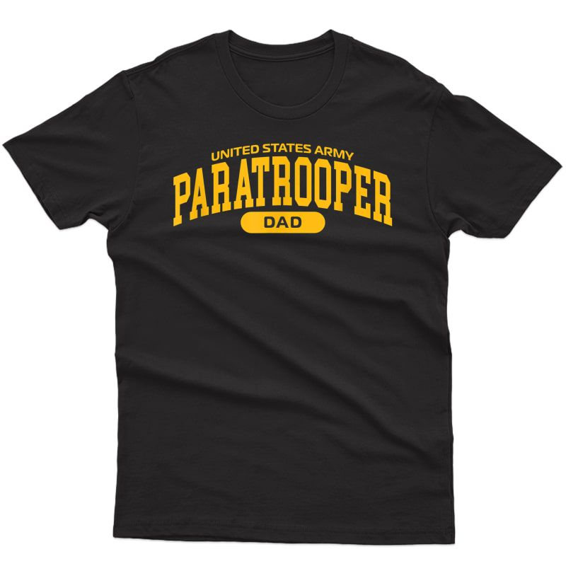 S Proud Army Paratrooper Dad T-shirt