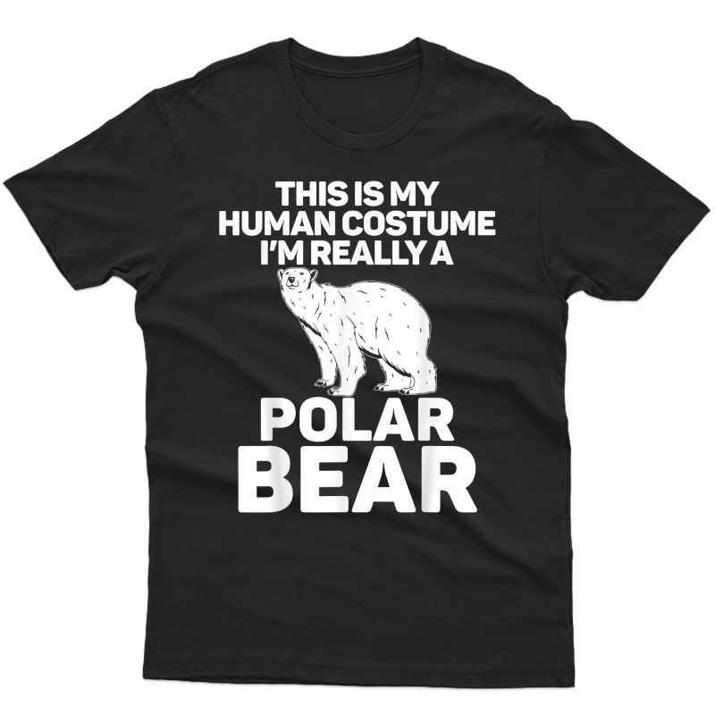 Polar Bear Polar Bear Costume Disguise T-shirt