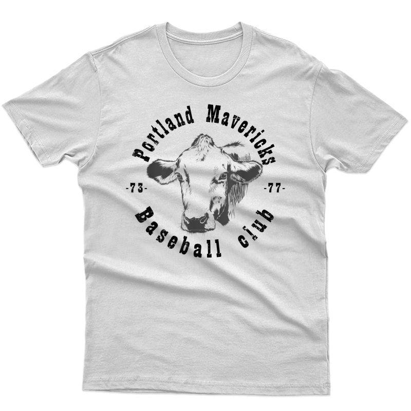 Portland T Shirt Cows Mavericks Baseball Vintage For S T-shirt