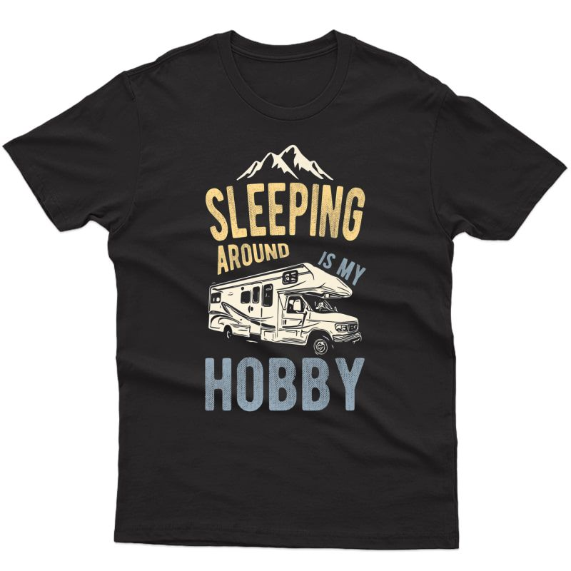 Rv Camping T-shirt Funny Camper In The Woods