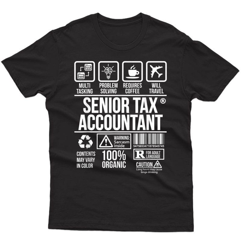 Senior Tax Accountant T-shirt   Job Profession   #dw T-shirt