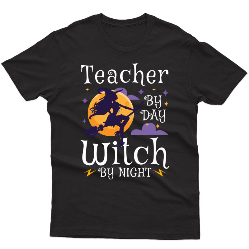 Tea By Day Witch By Night - Cute Halloween T-shirt