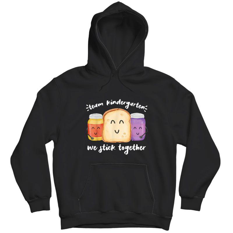 Team Kindergarten We Stick Together School Tea Student T-shirt Unisex Pullover Hoodie