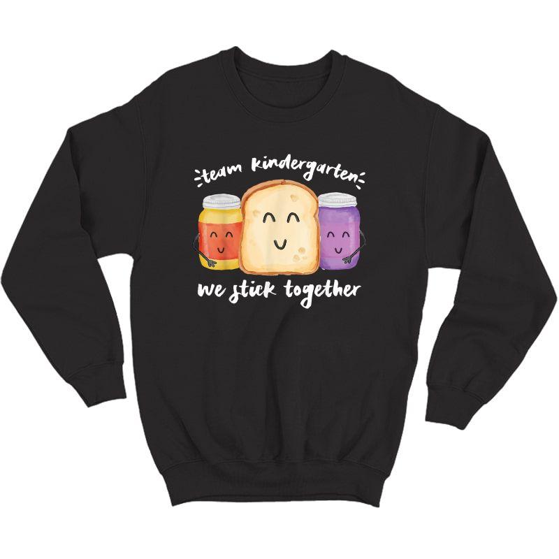 Team Kindergarten We Stick Together School Tea Student T-shirt Crewneck Sweater