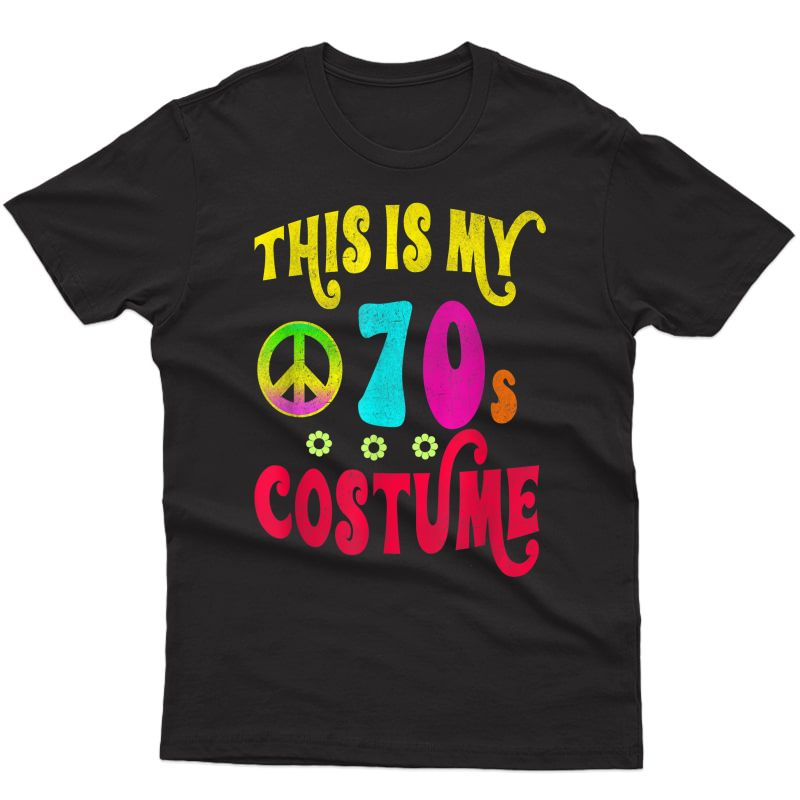 This Is My 70s Costume Shirt Groovy Peace Halloween Tee