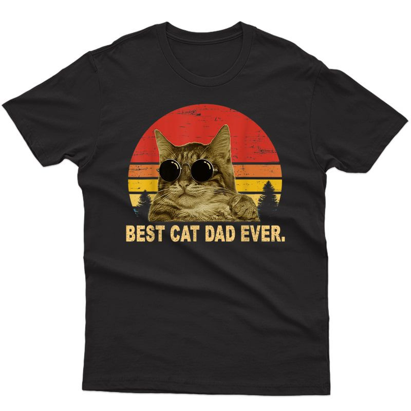 Vintage Best Cat Dad Ever T-shirt Cat Daddy Father Gift