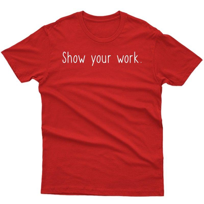 Cute Funny T-shirt For Fun Math Tea -