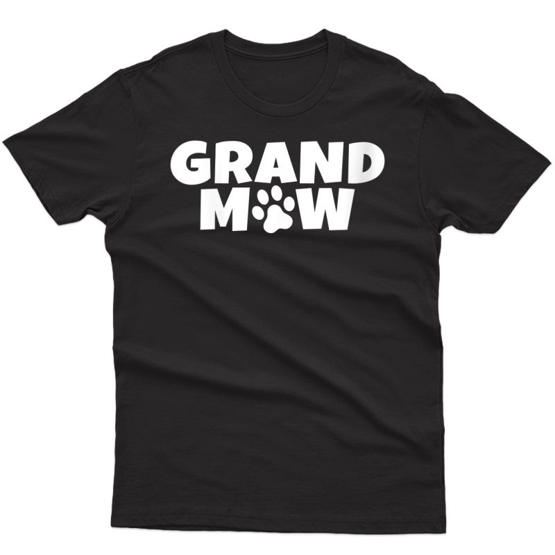 Grand Maw Grandmaw Pawma Dog Grandma Puppy Paws Lovers Gifts T-shirt
